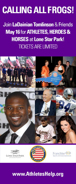 Calling all Frogs! Join LaDainian Tomlinson and friends May 16 for ATHLETES, HEROES & HORSES at Lone Star Park!